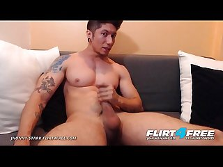 Jhonny Stark - Flirt4Free - Dominating Toned Latino Jerks His Big Cock on Cam