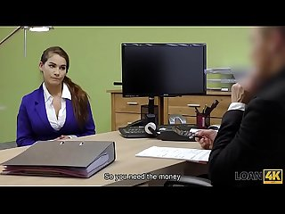 Loan4k the best loan porn of dirty minded hottie with giant breasts