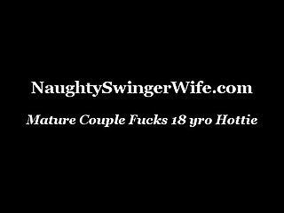 Mature couple fucks 18 yro hottie