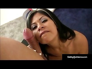 Latina lover gabby quinteros gets a dick cum in her mouth
