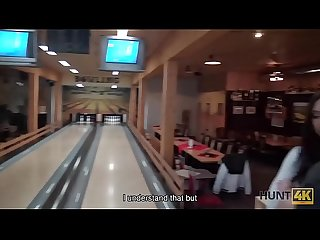 HUNT4K. Hunter is looking for awesome sex for money in bowling place